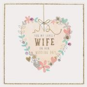 Hand Finished Wife Wedding Day Greeting Card